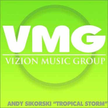 Andy Sikorski – Tropical Storm – Vizion Music (Progressive House)