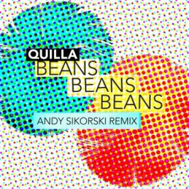 Remix of Quilla's Beans, Beans, Beans is out on Ritual Fire Records