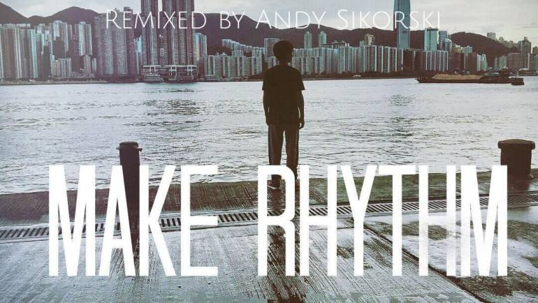 "Garen Child – ""Make Rhythm"" – Andy Sikorski Remix"