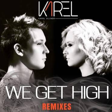 "Karel Ullner – ""We Get High"" – Andy Sikorski Remix"