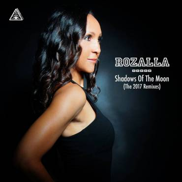 "Rozalla – ""Shadows Of The Moon"" – Andy Sikorski Remix"